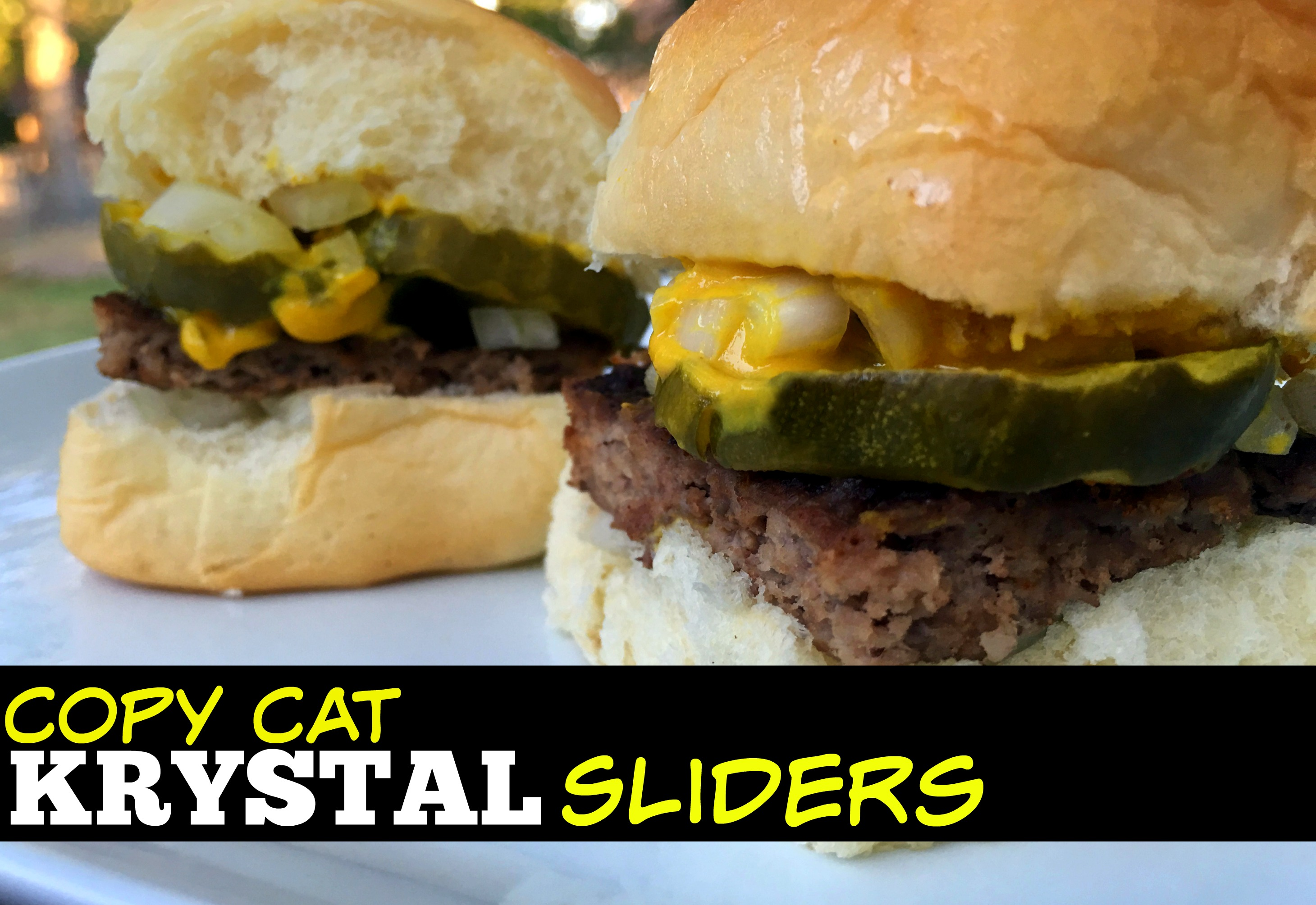 'Better than Krystal's' Sliders