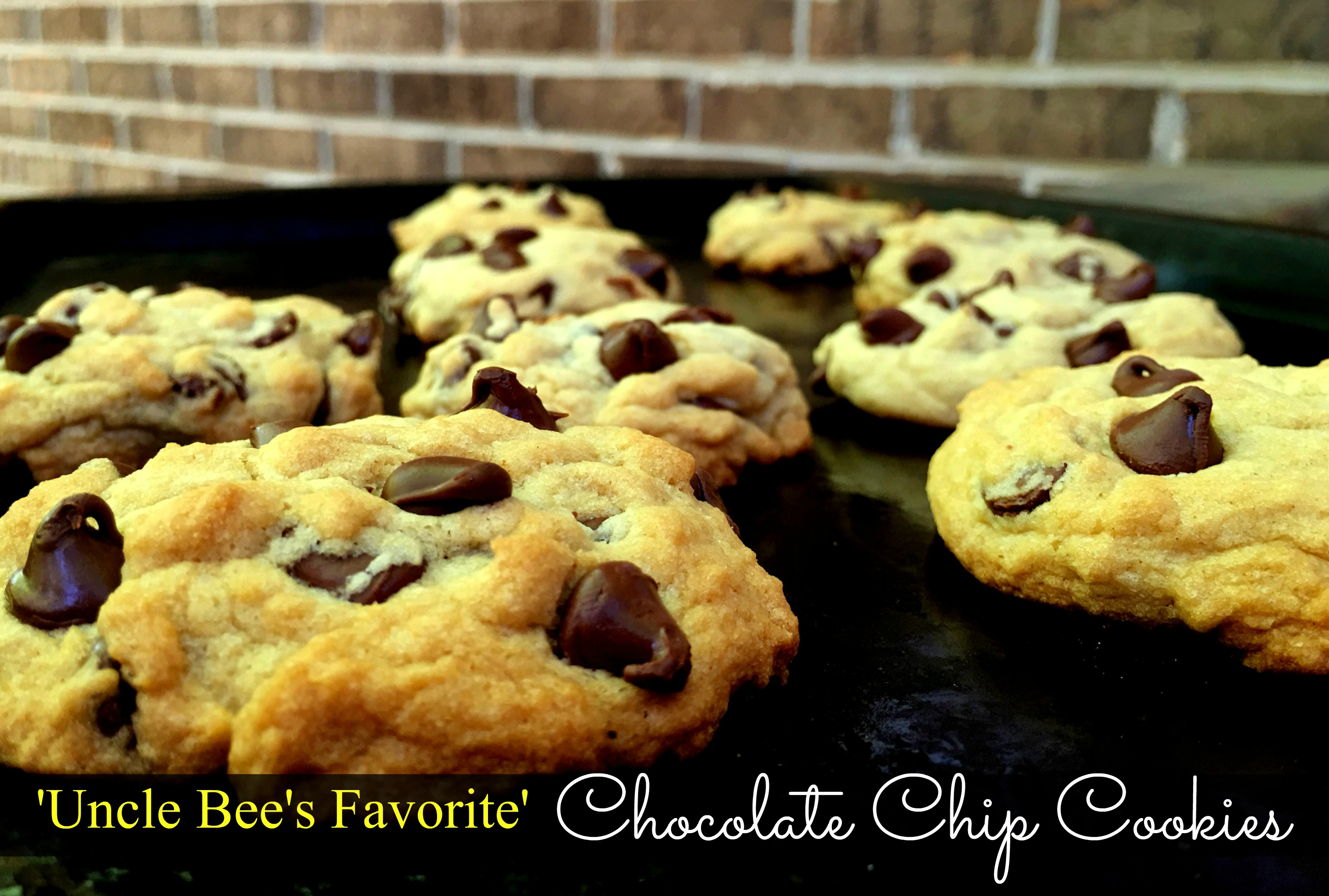 Uncle Bee's 'Famous' Chocolate Chip Cookies