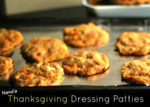 Nana's Thanksgiving Dressing Patties   Aunt Bee's Recipes