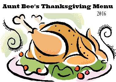 Aunt Bee's Thanksgiving Menu