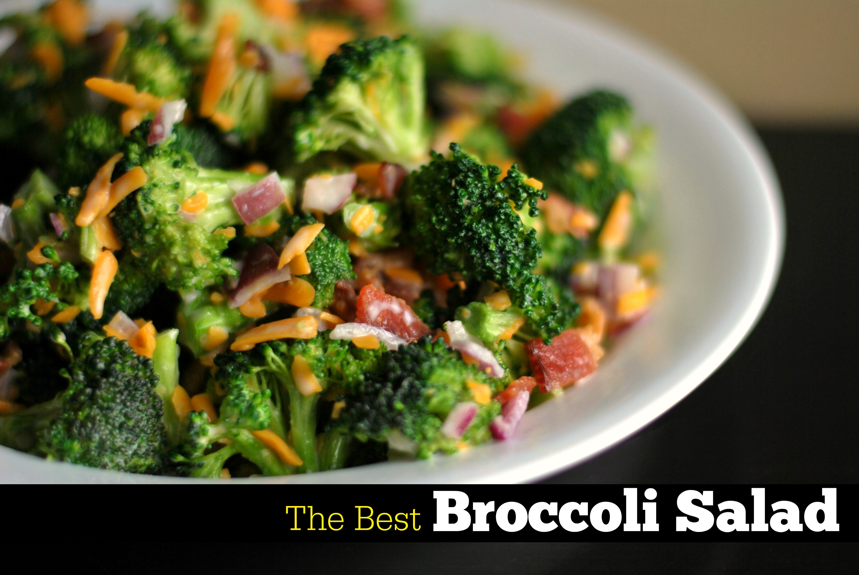The Best Broccoli Salad - Aunt Bee's Recipes