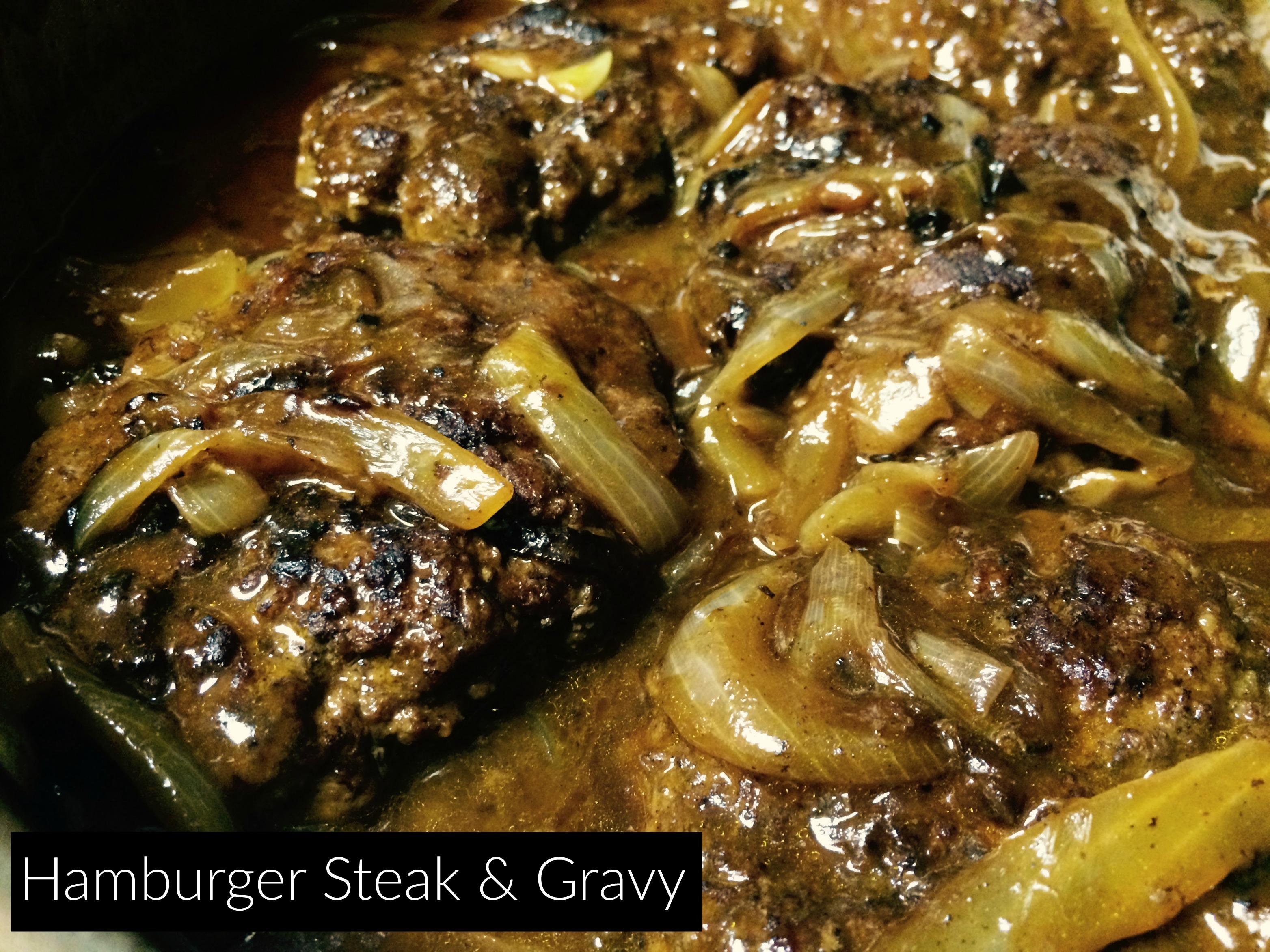 Swell Hamburger Steak And Gravy Download Free Architecture Designs Scobabritishbridgeorg