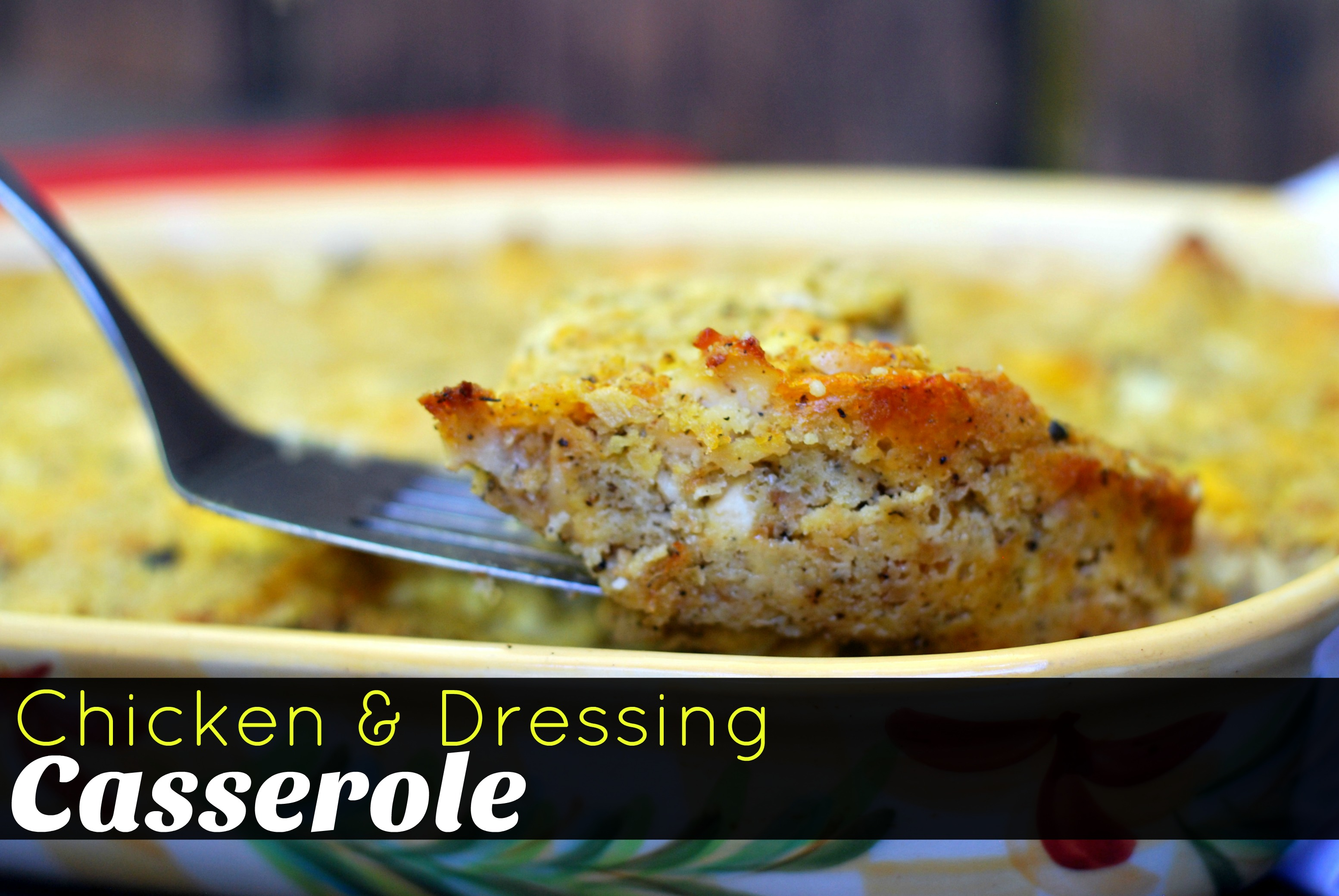 Chicken & Dressing Casserole
