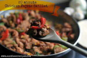 20 Minute Chicken Fajita Skillet | Aunt Bee's Recipes