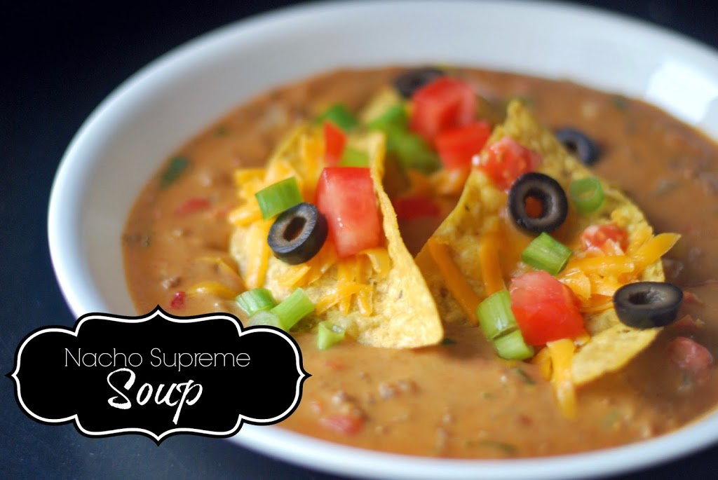 Nacho Supreme Soup | Aunt Bee's Recipes