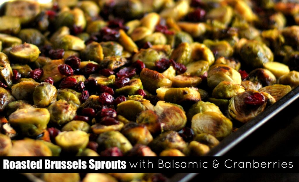 Roasted Brussels Sprouts with Balsamic & Cranberries | Aunt Bee's Recipes