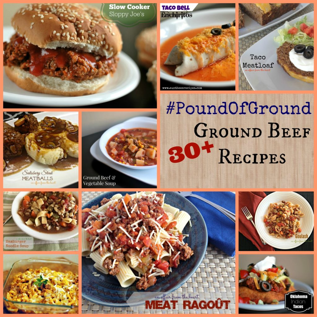 #PoundOfGround 30+ Ground Beef Recipes | Aunt Bee's Recipes