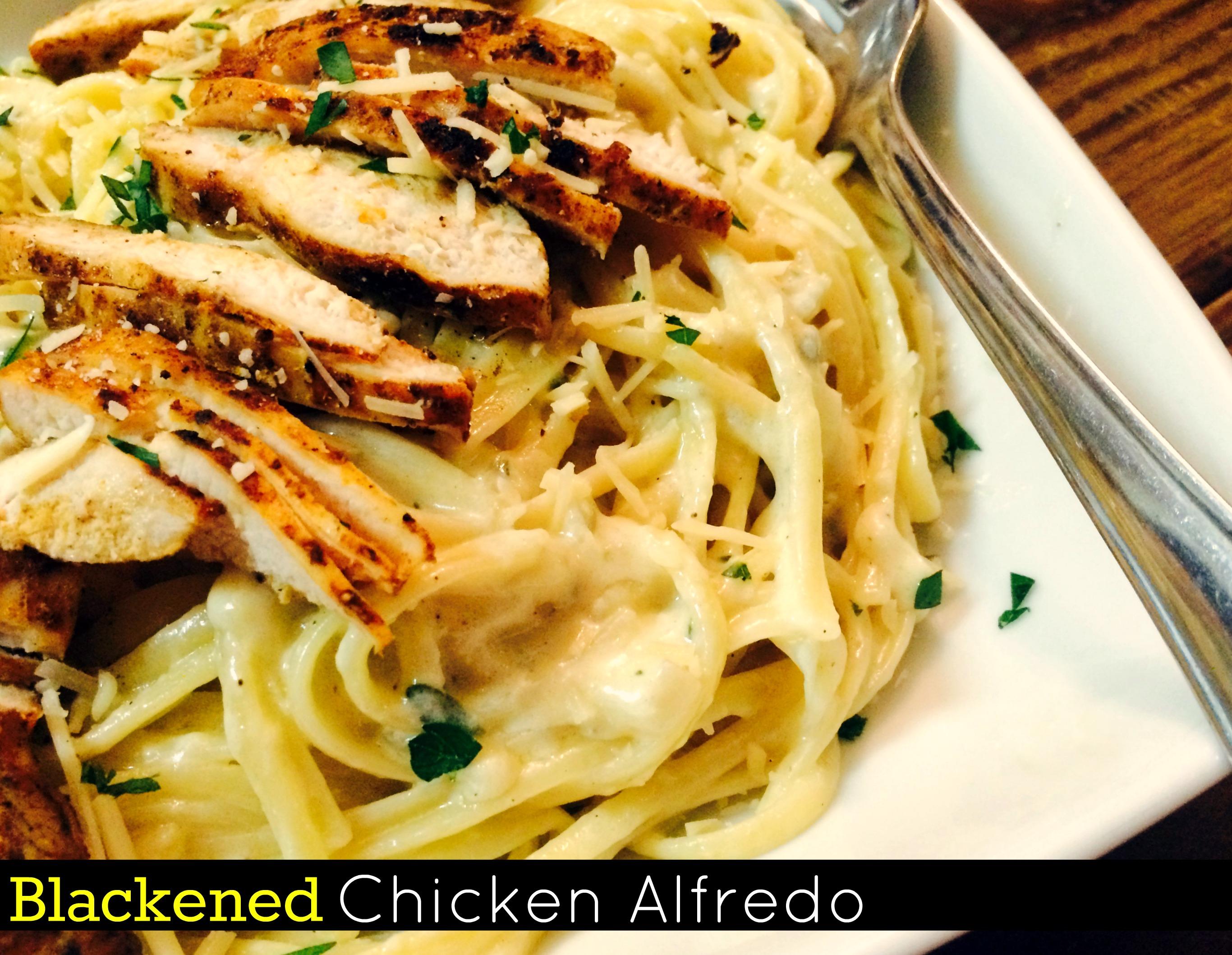 Blackened Chicken Alfredo