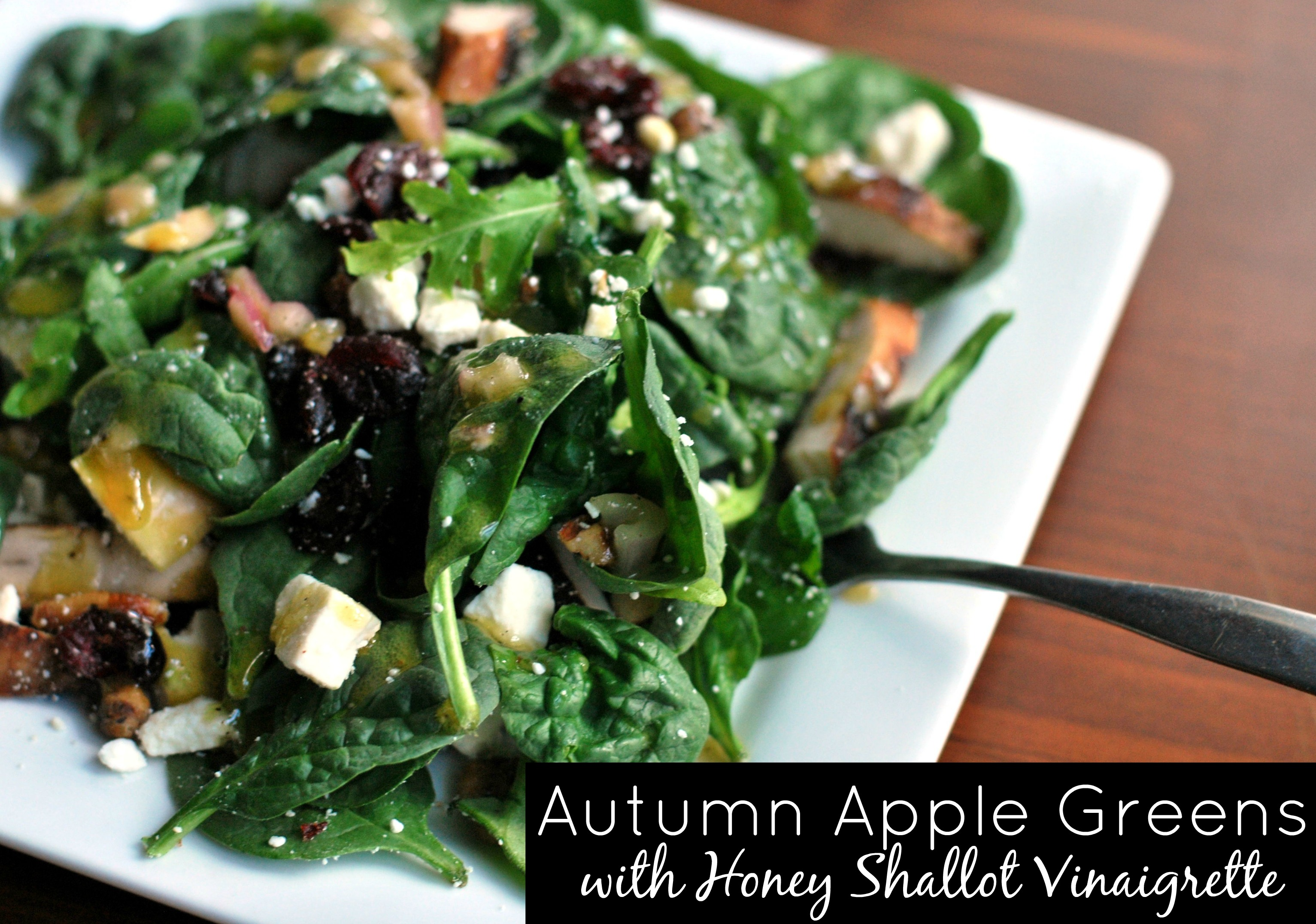 Autumn Apple Greens with Honey Shallot Vinaigrette