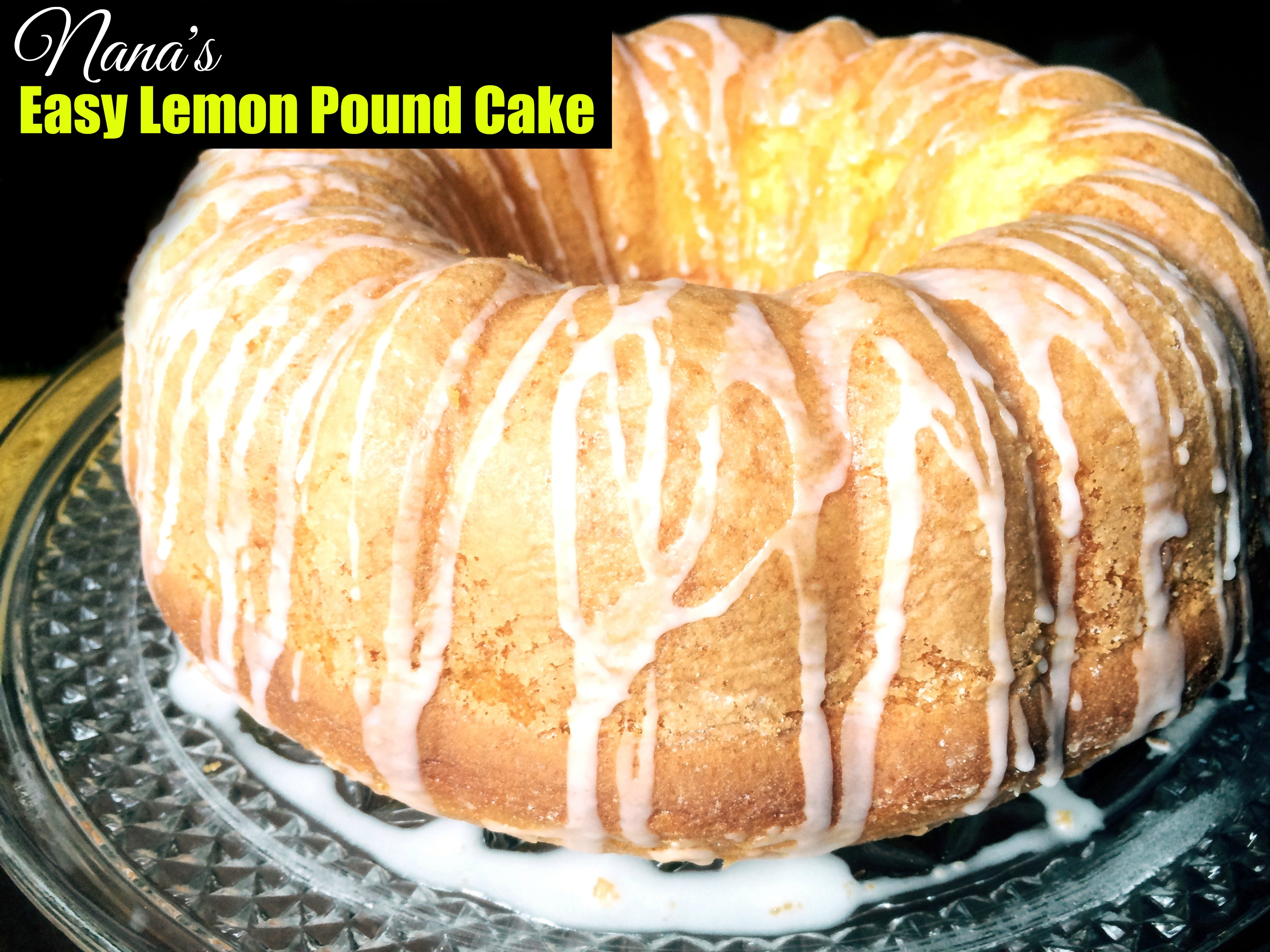Nana's Easy Lemon Pound Cake - Aunt Bee's Recipes