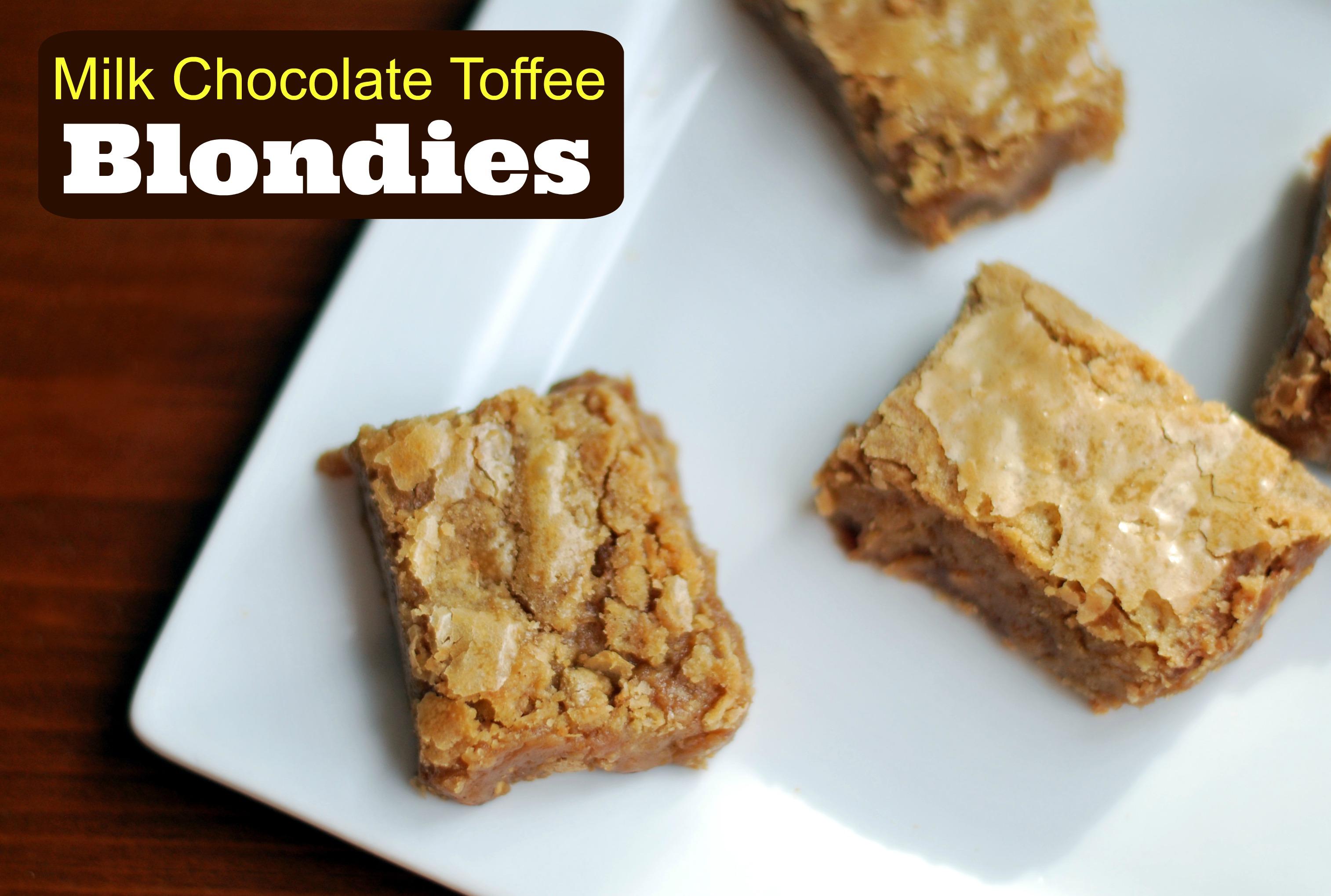 Milk Chocolate Toffee Blondies