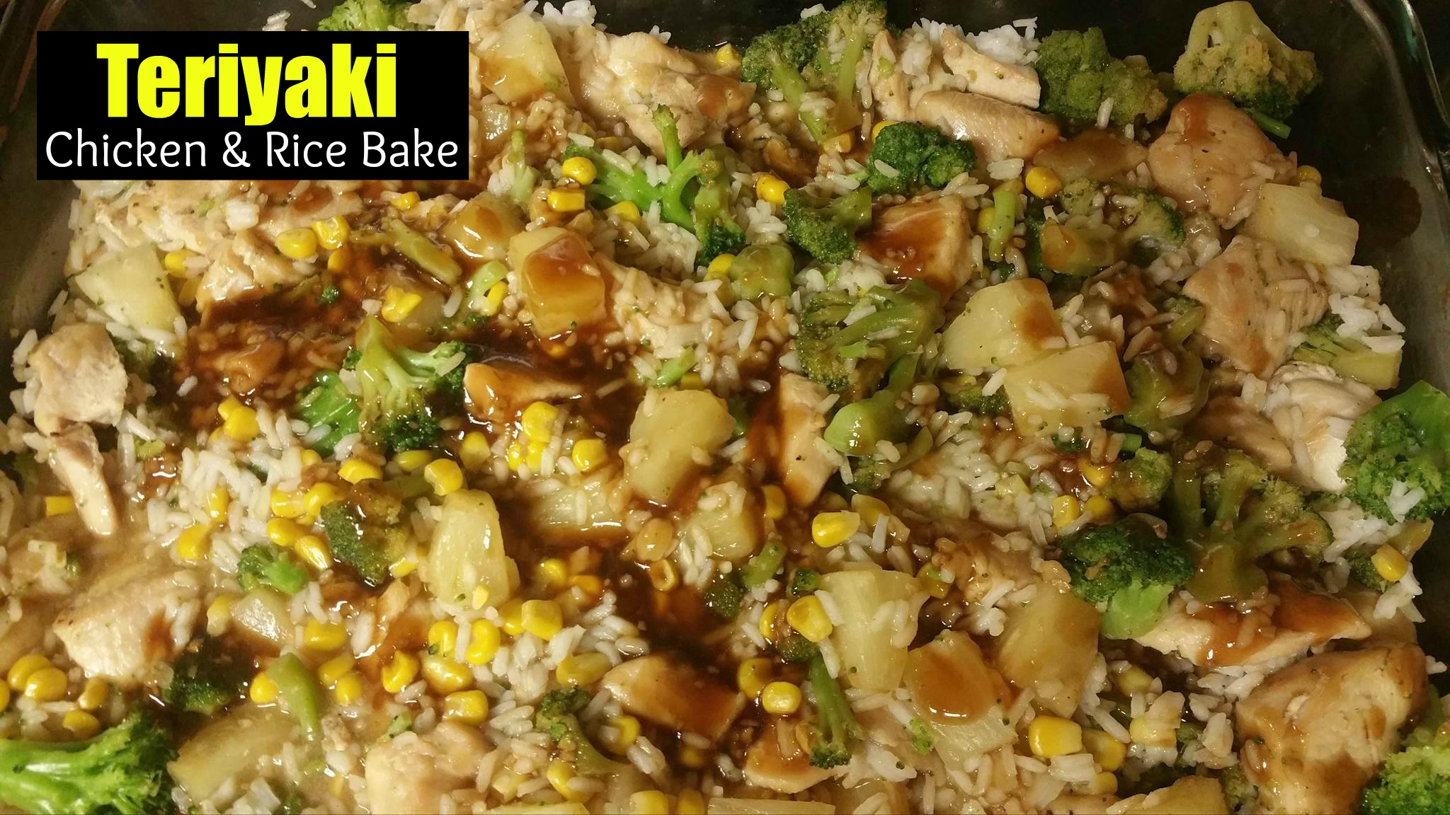 Teriyaki Chicken & Rice Bake