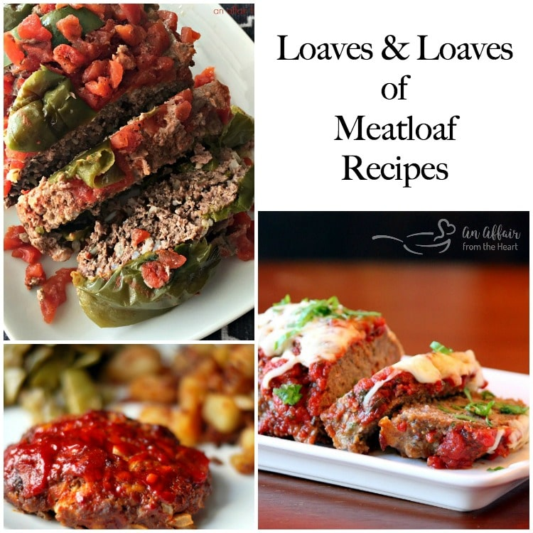 Loaves and Loaves of Meatloaf Recipes