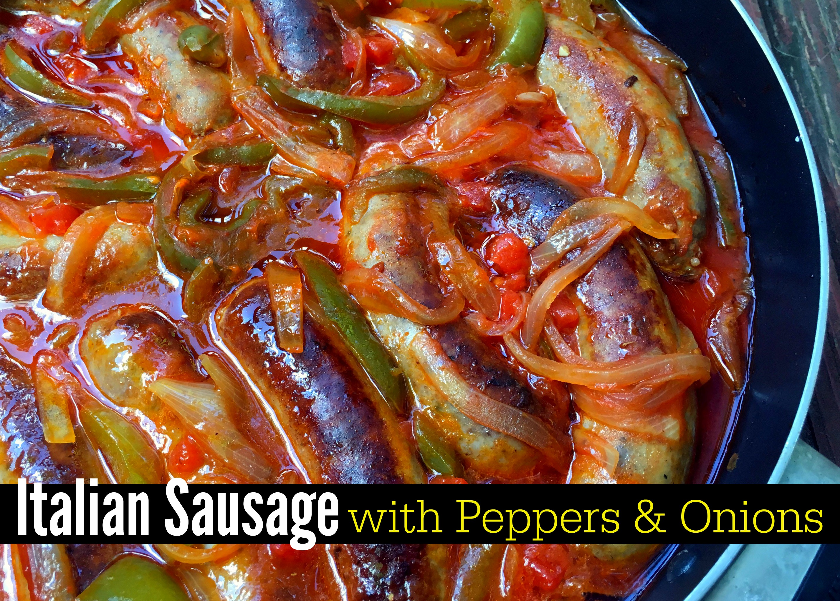 Italian Sausage with Peppers & Onions