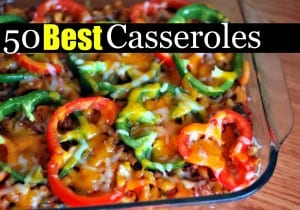 50 Best Casserole Recipes
