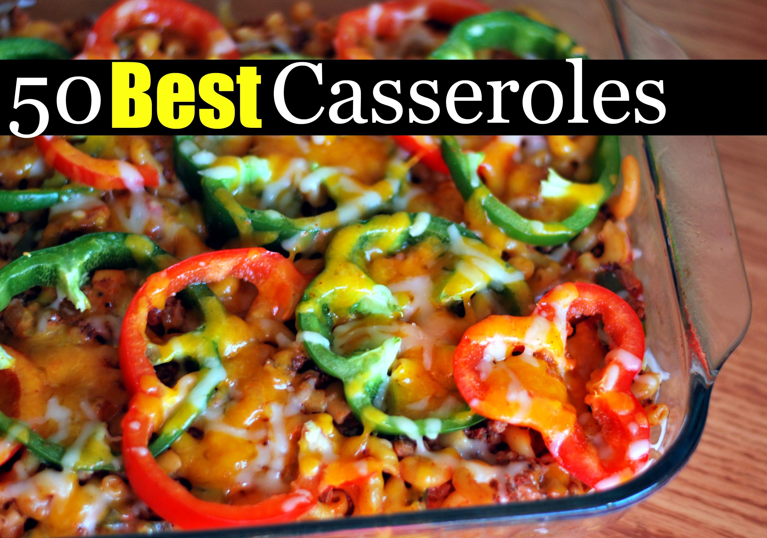50 Best Casseroles