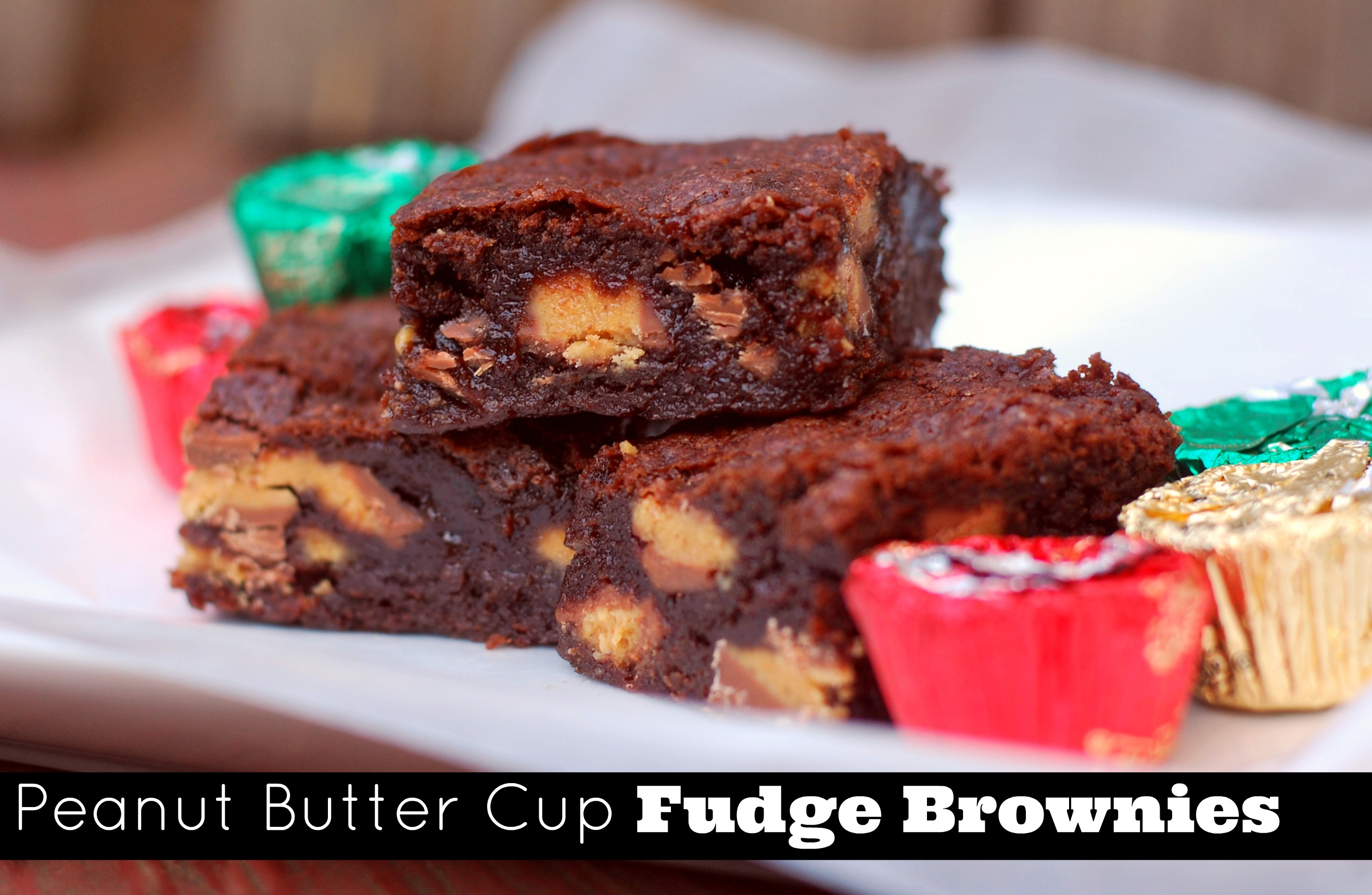 Peanut Butter Cup Fudge Brownies