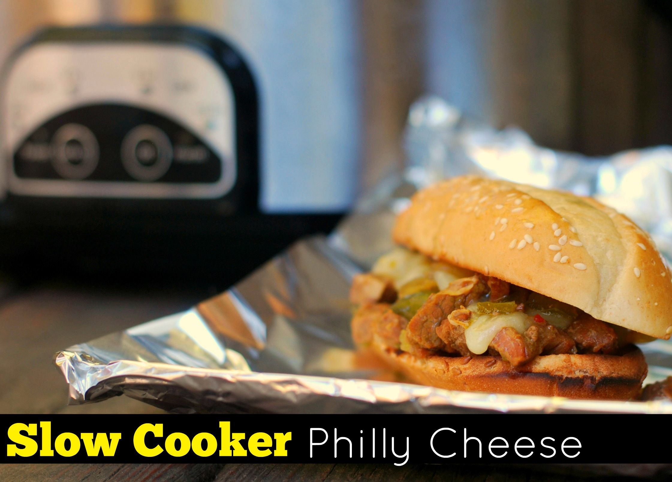 Slow Cooker Philly Cheese - Aunt Bee's Recipes