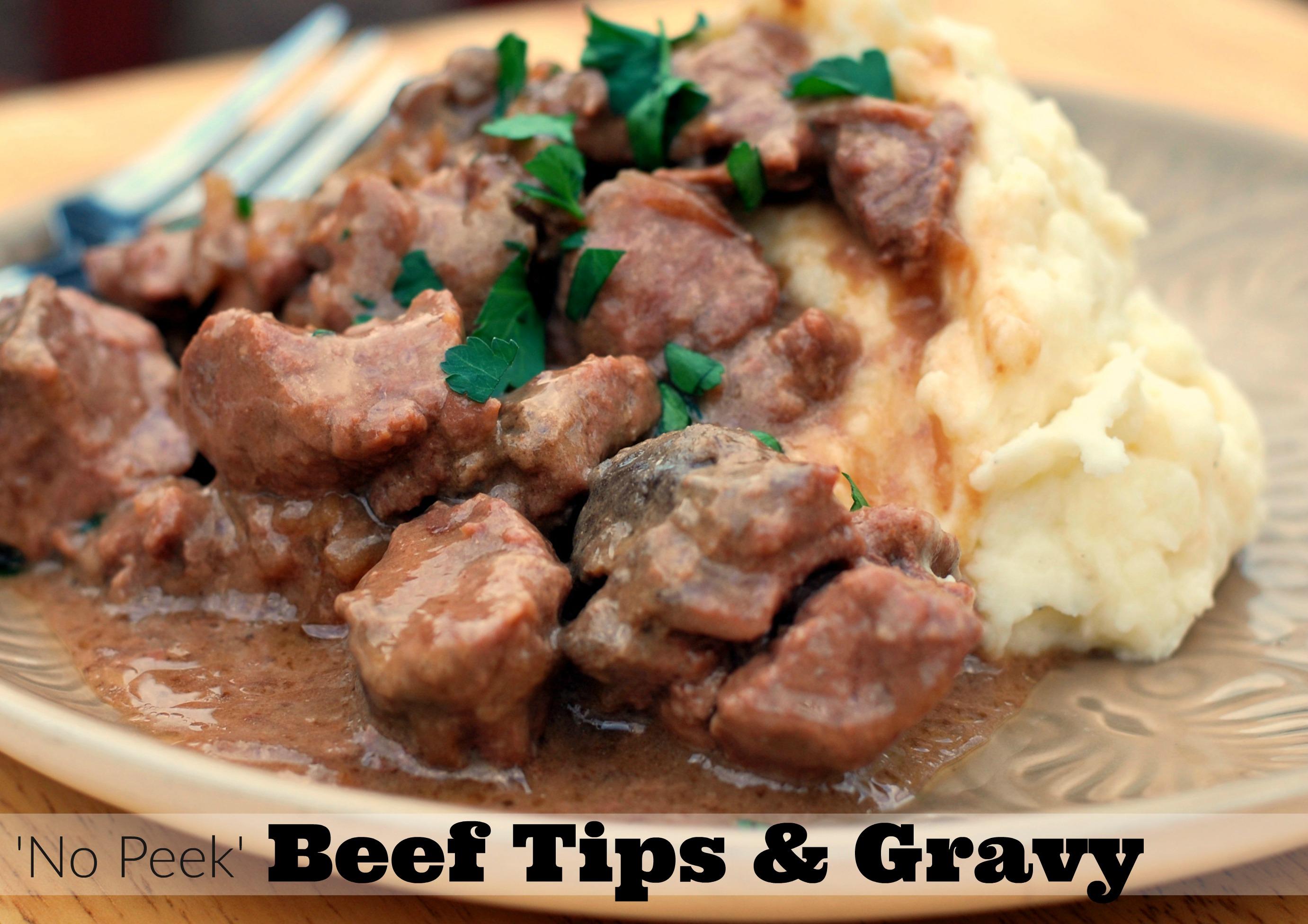 No Peek Beef Tips Amp Gravy Aunt Bee S Recipes