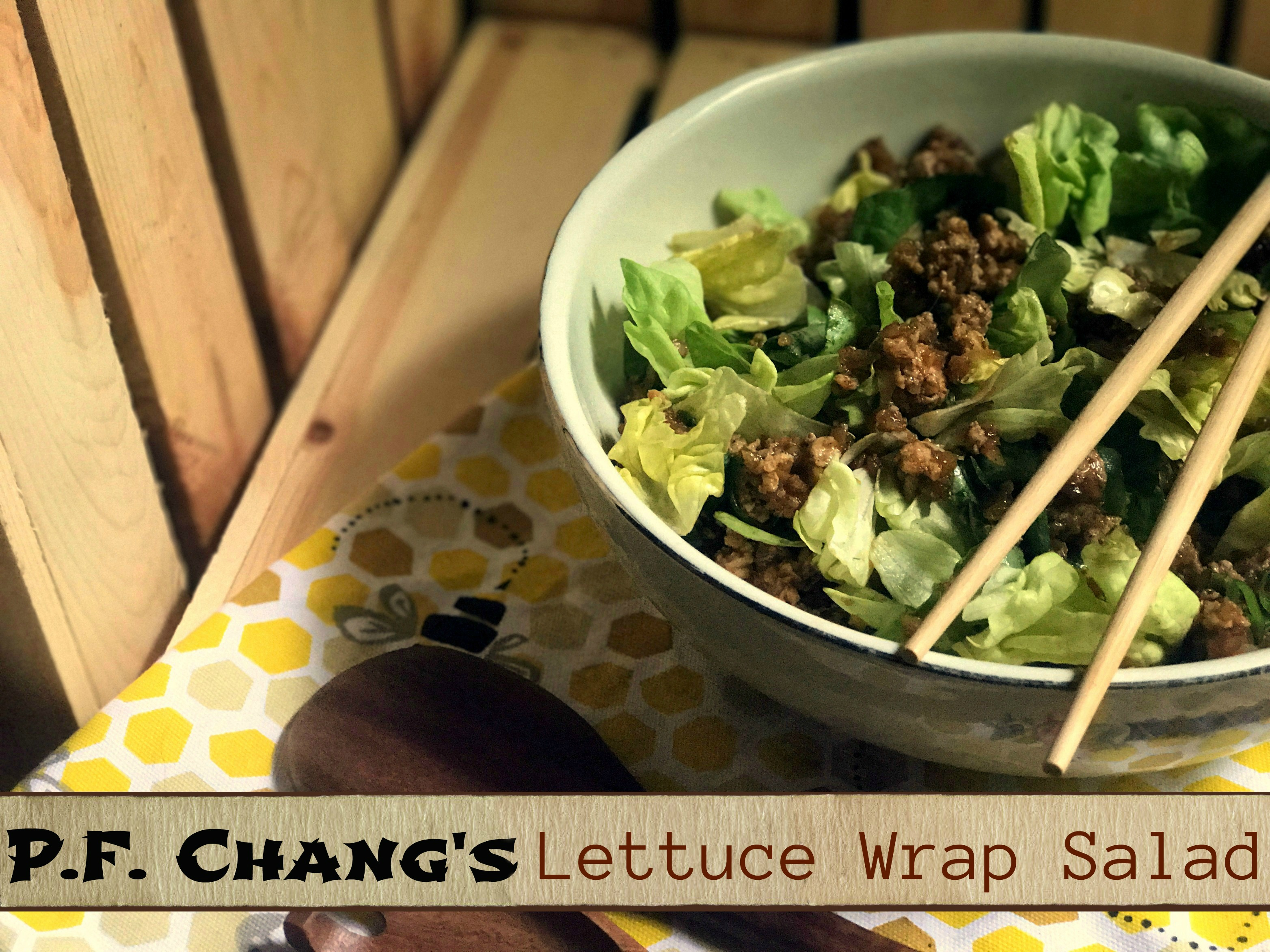 P.F. Chang's Lettuce Wrap Salad